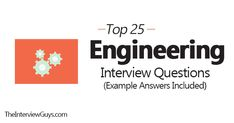 Top 25 Engineering Interview Questions (Example Answers Included)