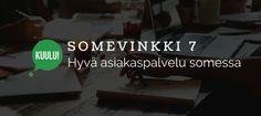 Somevinkki 7: Hyvä asiakaspalvelu somessa