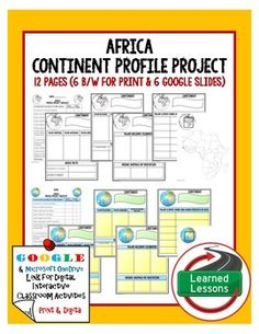 Geography Africa Project Activity Pages (Paper and Google Drive) THIS IS ALSO PART OF SEVERAL BUNDLES -World Geography MEGA BUNDLE-Sub-Saharan Africa BUNDLE -VISIT MY STORE AND FOLLOW TO GET UPDATES WHEN NEW RESOURCES ARE ADDED Includes: -1 Checklist and Grading Page-6 Pages B/W printable graphic organizers to complete continent profile and mapping activity -6 Google Slides with graphic organizers to complete continent profile and mapping activity.  -Paper and Link for Google Drive Version…