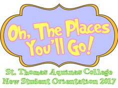"""""""Oh the Places"""" New Student Orientation 2017"""