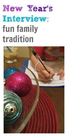 new year's interview: fun family tradition where family members are learning about how they change from year to year!