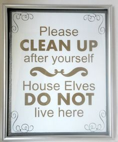 Please clean up after yourself House elves do not live here - Painted Canvas by CraftsOfAGeekyMommy on Etsy