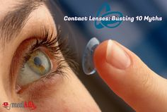 Contact Lenses: Myths vs. Realities