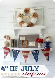 4th of July Red, White, and Blue Shelf Decor from TheHouseofSmiths.com #decor #shelf #4thjuly
