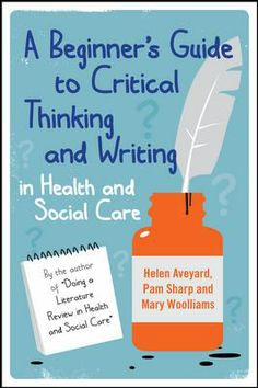 A clear guide to showing critical analysis and thinking in social science topics. Available as an ebook.