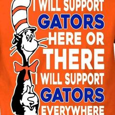 Suess is on our side Florida Gators Football, Michigan Wolverines, Gator Football, Football Cheerleaders, Florida Gators Wallpaper, Gator Game, Country Girl Quotes, Florida Girl, Can
