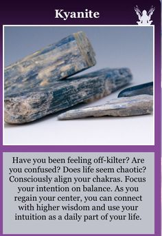 Properties of; Kyanite *This could be of use in My life*