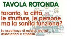 Taranto, la città, la salute e le persone, ma la sanità funziona?