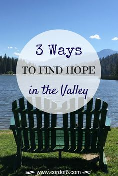 Does God feel distant? Discover 3 ways to restore your faith in the valleys of life.