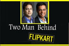Inspiration-Series: Inspiration Series - Flip Kart Duo's Success is th...