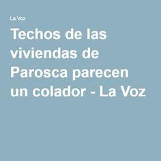 Techos de las viviendas de Parosca parecen un colador - La Voz  Reportero Comunitario sr.Franz Freites.