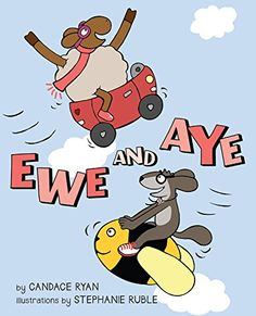 Ewe and Aye by Candace Ryan http://www.amazon.com/dp/1423175913/ref=cm_sw_r_pi_dp_PIOlvb1C0E36C