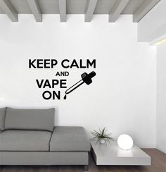 Keep Calm and Vape On Wall Decal by DBdDecals on Etsy, $14.99