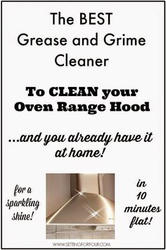 Best DIY Projects: The Best Grease and Grime Cleaner to Clean your Oven Range Hood to a Sparkling Shine - in 10 minutes Flat! You already have it at home too - so its FREE!