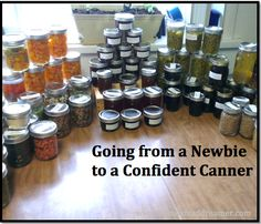 Less than 2 years ago, I was a 100% complete newbie when it came to any kind of canning. With the help of the internet, I am now a Confident Canner!