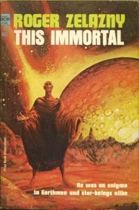 This Immortal by Roger Zelazny paperback), cover by Gray Morrow (One of my favourites! Science Fiction Books, Pulp Fiction, Fiction Novels, Crime Fiction, Roger Zelazny, Classic Sci Fi Books, Ace Books, Sci Fi Novels, Best Novels