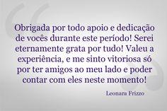 Depoimento da embaixatriz da Festa da Uva, Leonara Frizzo, sobre o apoio da Interativacom à sua candidatura para Rainha da festa. #agradecimento