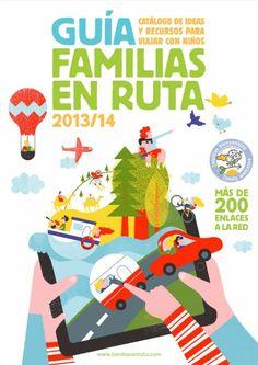 Guía gratuita de ideas y recursos para VIAJAR CON NIÑOS: Familias en ruta 2013/2014 - El Blog Alternativo