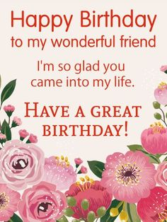 Have a Great Birthday - Happy Birthday Wish Card for Friends
