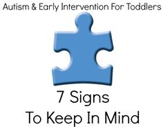 Autism and Early Intervention for Toddlers 7 signs to keep in mind from @Babble