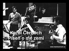 Karel Černoch - Píseň o mé zemi - YouTube Album, Music, Youtube, Movie Posters, Musica, Musik, Film Poster, Muziek, Music Activities