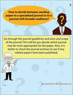#Manuscriptedit @ How to decide between sending #paper to a specialized journal or to a journal with broader audience?
