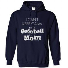 I Cant Keep Calm im a Baseball Mom;