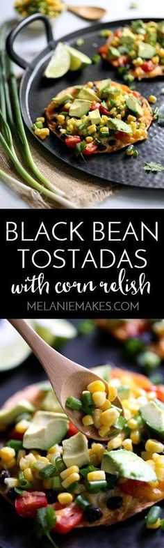 with these bright and flavorful Black Bean Tostadas with Corn Relish ...