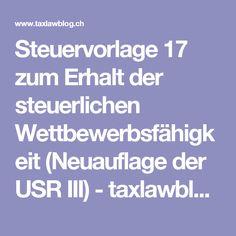 Steuervorlage 17 zum Erhalt der steuerlichen Wettbewerbsfähigkeit (Neuauflage der USR III) - taxlawblog.ch Overlays