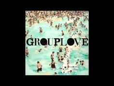 Tongue Tied - Grouplove