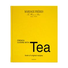 French Cuisine with Tea    With this new cookbook, Mariage Frères offers forty superbly illustrated tea-based recipes that combine simplicity with originality that will make your salads, fish, meat, desserts, and drinks a delight for the senses. HODGEPODGESPV: i love tea! i want this book!