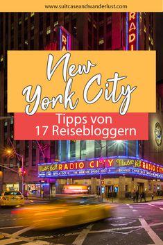 Die besten New York Tipps von 17 Reisebloggern. Klassiker und viele Insidertipps New York Tipps, New York City, German, About Me Blog, News, Hotels, Photography, Travel, Suitcase