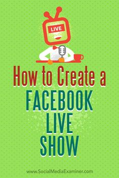 Wondering how to plan all of the logistics for your show?In this article, you'lldiscover how to launch a successful Facebook Live show, with or without a co-host.