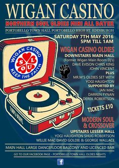 Saturday May 2016 Portobello Town Hall Edinburgh presents Wigan Casino Oldies Special, with three ex-main room casino DJs Dave Evison, John Vincent and Chris King Billboard Magazine, Abandoned Churches, Free Films, Blues Brothers, Britpop, Northern Soul, Keep The Faith, Valentino Rossi, Town Hall