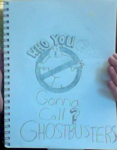 Who you gonna call!?!