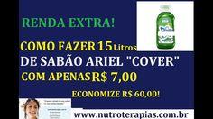 """RENDA EXTRA! COMO FAZER 15 LITROS DE SABÃO LÍQUIDO ARIEL """"COVER"""" COM MEN..."""