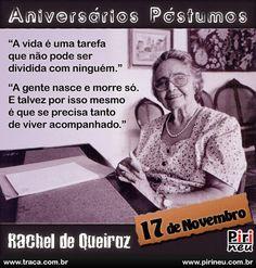 Rachel de Queiroz || #rachel #queiroz #aniversário #citação #citações #frase #frases #postumo