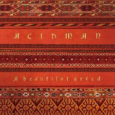 ACIDMAN - A beautiful greed