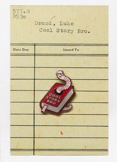Image of Cool Story Bro Enamel Pin Badge