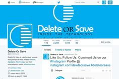 Follow Our #twitter profile and #tweet us @ https://twitter.com/delete0rsave #deleteorsave