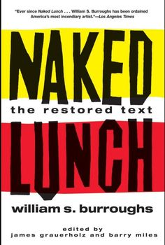 'Naked Lunch' by William S. Burroughs