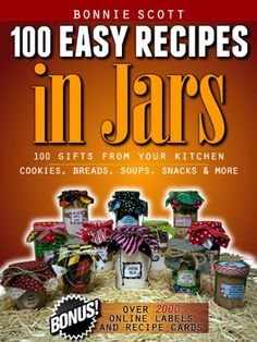 For a limited time you can get this 100 Easy Recipes In Jars Kindle Book for free! A thrifty way to give gifts! Easy Recipes In Jars is a collection of easy to mak . Mason Jar Meals, Mason Jar Gifts, Meals In A Jar, Canning Jars, Canning Recipes, Mason Jars, Gift Jars, Homemade Gifts, Diy Gifts