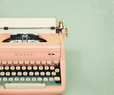 I really want to typewriter. Hope I can find an awesome antique one in Philly this weekend!
