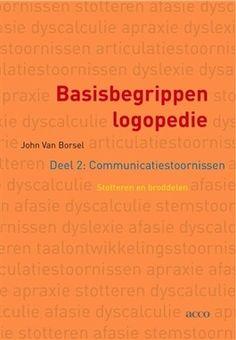 Van Borsel, John. Basisbegrippen logopedie: deel 2: communicatiestoornissen: stotteren en broddelen. Plaats VESA 376.5 VANB
