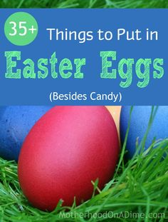 Things to Put in Easter Eggs Besides Candy - Kids Activities