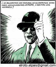 La utopía del día a día: Os bajaremos los sueldos, os quitaremos derechos, ...