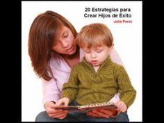 20 estrategias para crear hijos de exito