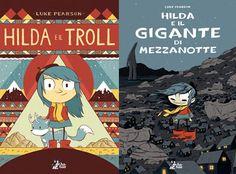 'Hilda e il troll' e 'Hilda e il gigante di mezzanotte' | Luke Pearson