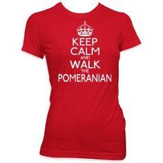 Keep calm and walk the Pomeranian ladies pet dog gift womens t shirt: Amazon.co.uk: Clothing