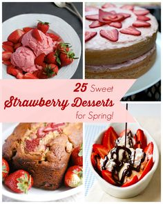 25 Deliciously Sweet Strawberry Dessert Recipes!